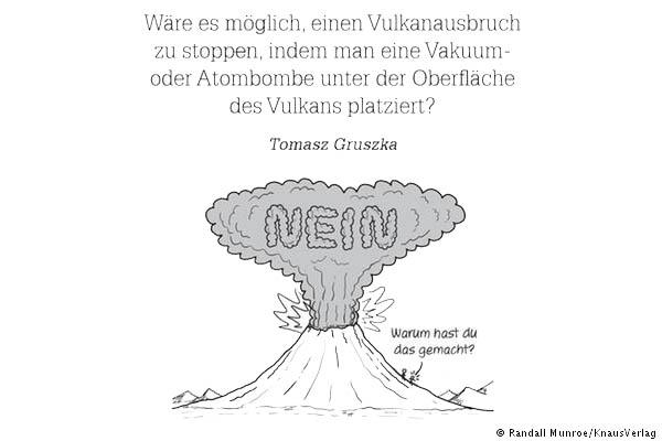 Kann man einen Vulkanausbruch mit einer Atombombe verhindern?